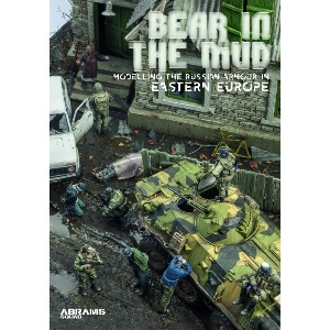 AS1008  Abrams Squad Special : Bear in the Mud - Modelling the Russian Armour in East Europe